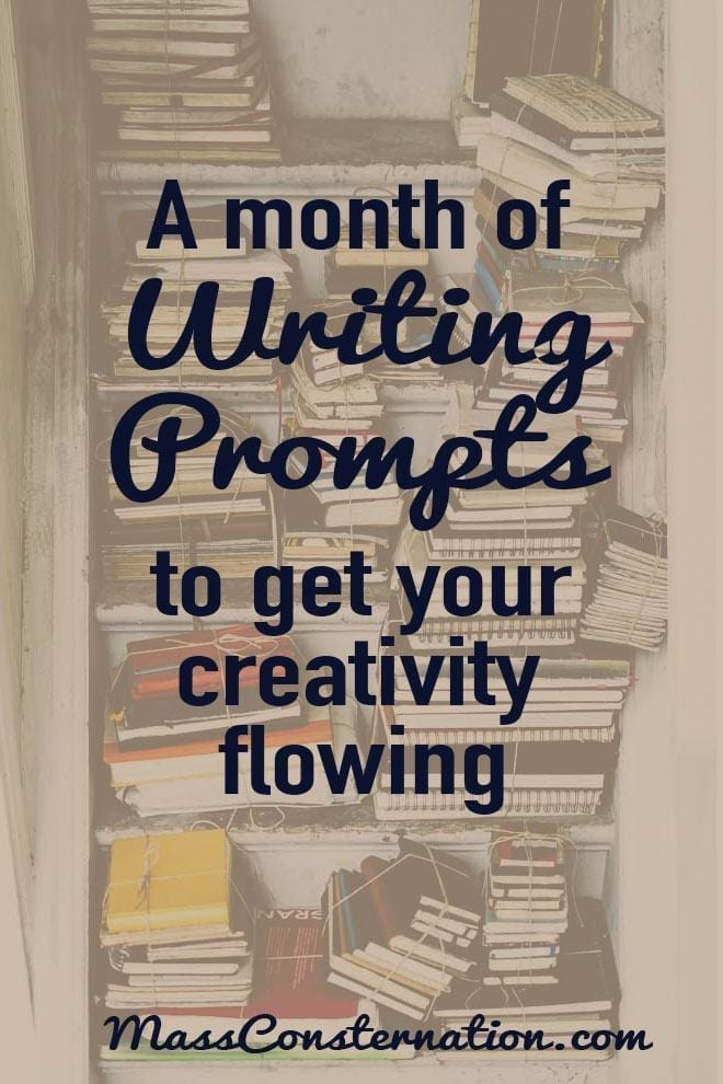Do you ever struggle with creativity? I do, so I created a month of writing prompts to get your creativity flowing.