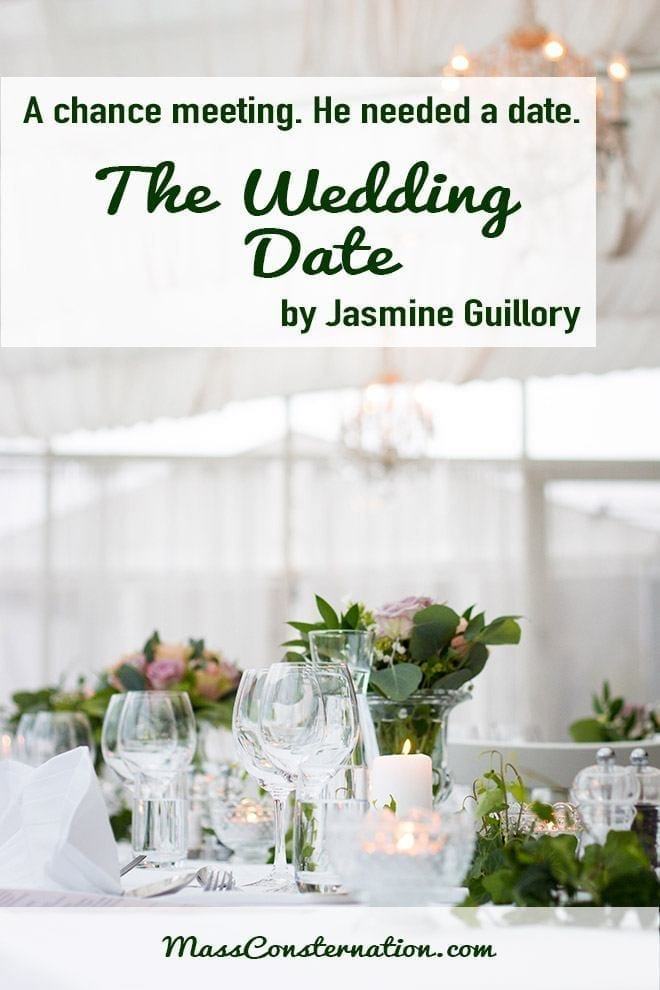 He needed a date to his ex's wedding. The Wedding Date by Jasmine Guillory. #BookReview