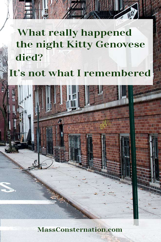 I thought I knew Kitty Genovese's murder as being a textbook example of bystander apathy, except I was wrong. My brain betrayed me.