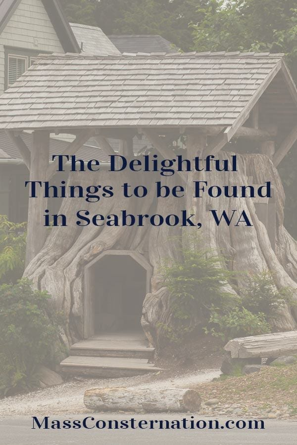 A roadtrip to Seabrook Washington resulted in discovering so many delightful things from Gnome Houses to the beach.  #Travel #Seabrook #SeabrookWA #WeekendsAway #Vacay #Beach #Vacation #Blogger #MassConsternation