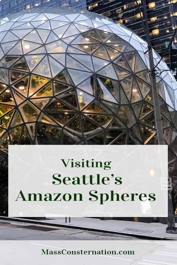 Have you visited the Amazon Spheres in Seattle? We did, took photos, and marked it off the bucket list.  #Amazon #Seattle #Tourist #Travel #AmazonSpheres #Plants #Greenhouse #tour