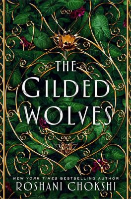 A Decadent 1889 Paris Fantasy in The Gilded Wolves