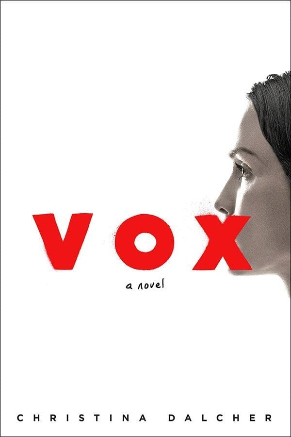 Imagine a world where you can't speak more than 100 words per day. No female can, even children. That's the realistic dystopian story, Vox by Christina Dalcher.  #DystopianFiction #Fiction #Books #Novel #BookBlogger #Vox #ChristinaDalcher #MassConsternation