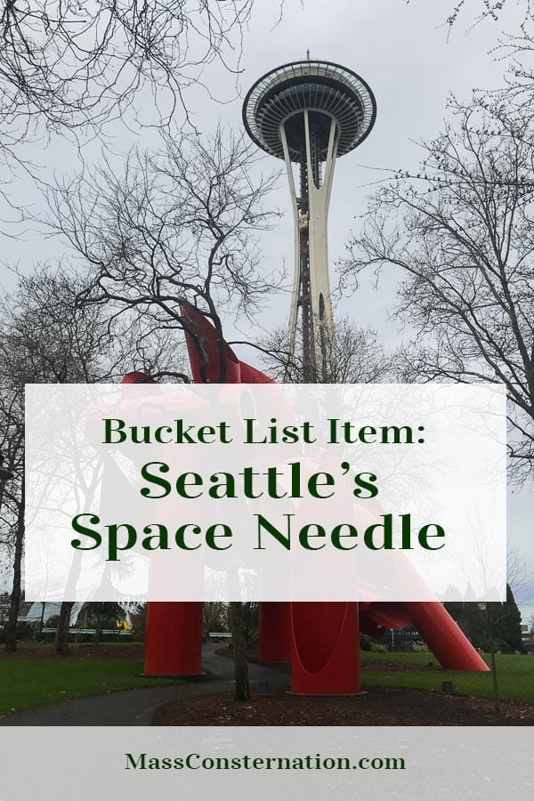The Seattle Bucket List continues with a trip up the Space Needle with its new rotating glass floor 520 feet in the air.  #SpaceNeedle #Seattle #Travel #Tourism #WashingtonState #BucketList #Blogger #MassConsternation